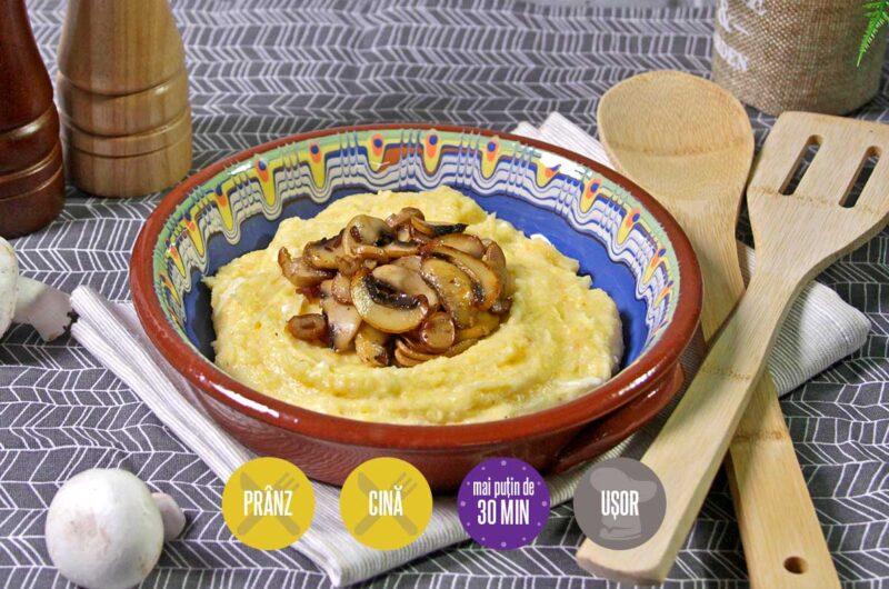 mămăligă cu brânzeturi și ciuperci